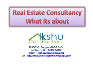Real Estate Consultancy: What it's about