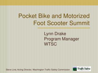 Pocket Bike and Motorized Foot Scooter Summit