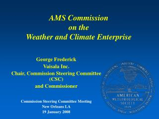 AMS Commission on the Weather and Climate Enterprise
