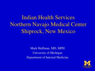 Indian Health Services Northern Navajo Medical Center Shiprock, New Mexico