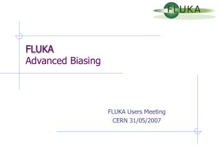 FLUKA Advanced Biasing