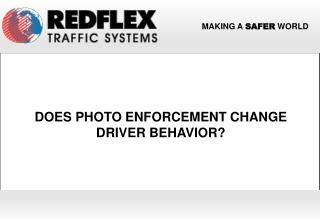 Does Photo Enforcement Change Driver Behavior?