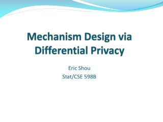 Mechanism Design via Differential Privacy