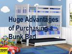 Huge Advantages of Purchasing a Bunk Bed