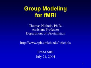Group Modeling for fMRI