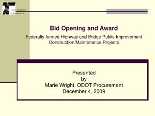 Bid Opening and Award Federally-funded Highway and Bridge Public Improvement Construction/Maintenance Projects