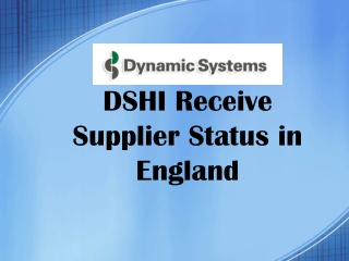DSHI Receive Supplier Status in England