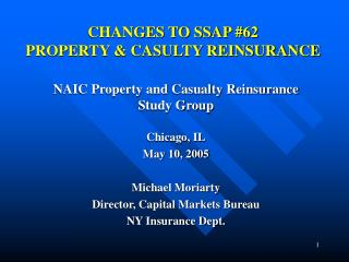 CHANGES TO SSAP #62 PROPERTY & CASULTY REINSURANCE