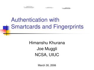 Authentication with Smartcards and Fingerprints
