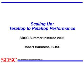 Scaling Up: Teraflop to Petaflop Performance