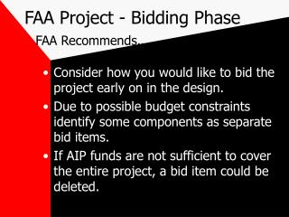 FAA Project - Bidding Phase FAA Recommends..
