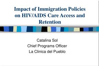 Impact of Immigration Policies on HIVAIDS Care Access and ...