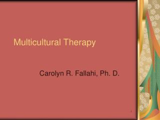Multicultural Therapy