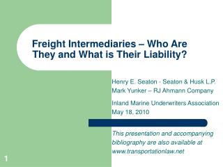 Freight Intermediaries – Who Are They and What is Their Liability?