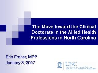 The Move toward the Clinical Doctorate in the Allied Health Professions in North Carolina