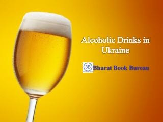 Alcoholic Drinks in Ukraine