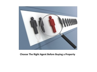 Choose the Right Real Estate Agent Before Buying a Property