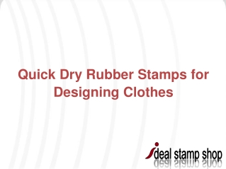 Quick Dry Rubber Stamps for Designing Clothes