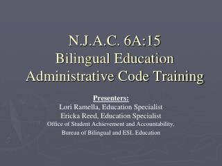N.J.A.C. 6A:15 Bilingual Education Administrative Code Training