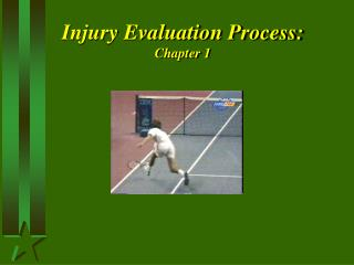 Injury Evaluation Process: Chapter 1