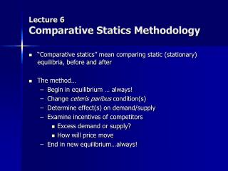 Lecture 6 Comparative Statics Methodology