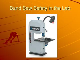 Band Saw Safety in the Lab