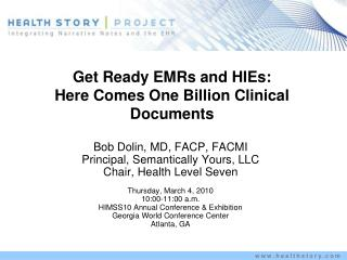 Get Ready EMRs and HIEs: Here Comes One Billion Clinical Documents