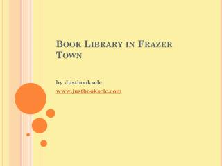 Online book library at Frazer Town