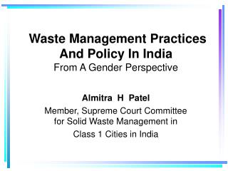 Waste Management Practices  And Policy In India From A Gender Perspective