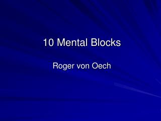 10 Mental Blocks Roger von Oech