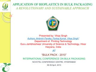 APPLICATION OF BIOPLASTICS IN BULK PACKAGING   A REVOLUTIONARY AND SUSTAINABLE APPROACH