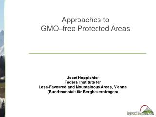 Approaches to  GMO–free Protected Areas