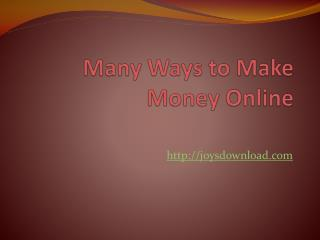 many ways to make money online