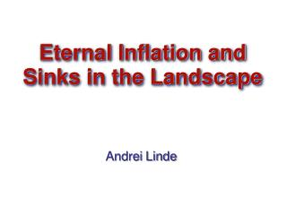 Eternal Inflation and Sinks in the Landscape