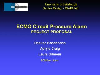 ECMO Circuit Pressure Alarm PROJECT PROPOSAL