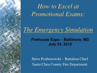 Firehouse Expo – Baltimore, MD   July 24, 2010