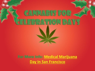 Cannabis For Celebration Days