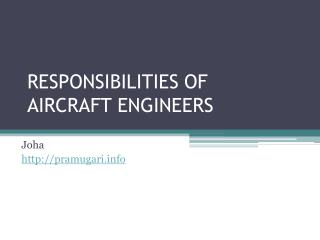 responsibilities of aircraft engineer