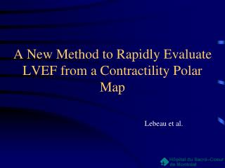 A New Method to Rapidly Evaluate LVEF from a Contractility Polar Map