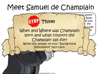 Meet Samuel de Champlain