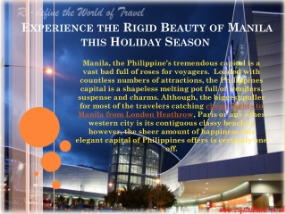 Experience the Rigid Beauty of Manila this Holiday Season