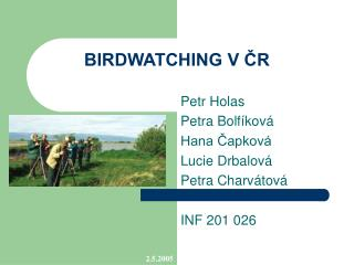 BIRDWATCHING V ČR