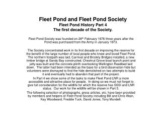 Fleet Pond and Fleet Pond Society Fleet Pond History Part 4 The first decade of the Society.