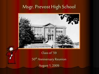 Msgr . Prevost High School