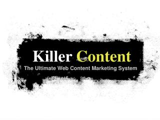 buy killer content and reap a harvest of unlimited content