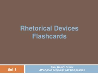 Rhetorical Devices Flashcards