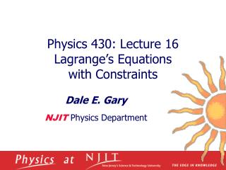Physics 430: Lecture 16 Lagrange