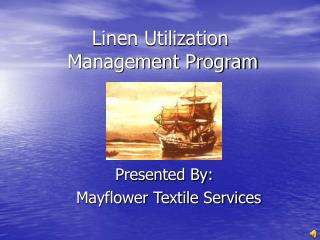 Linen Utilization Management Program