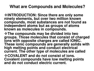 What are Compounds and Molecules?