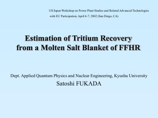 Estimation of Tritium Recovery from a Molten Salt Blanket of FFHR